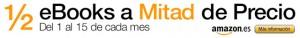 Anuncio amazon ebooks a mitad de precio