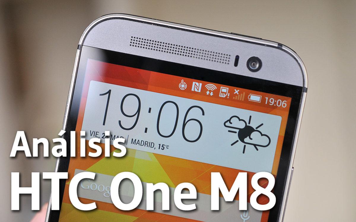 HTC One M8 - Analisis del telefono