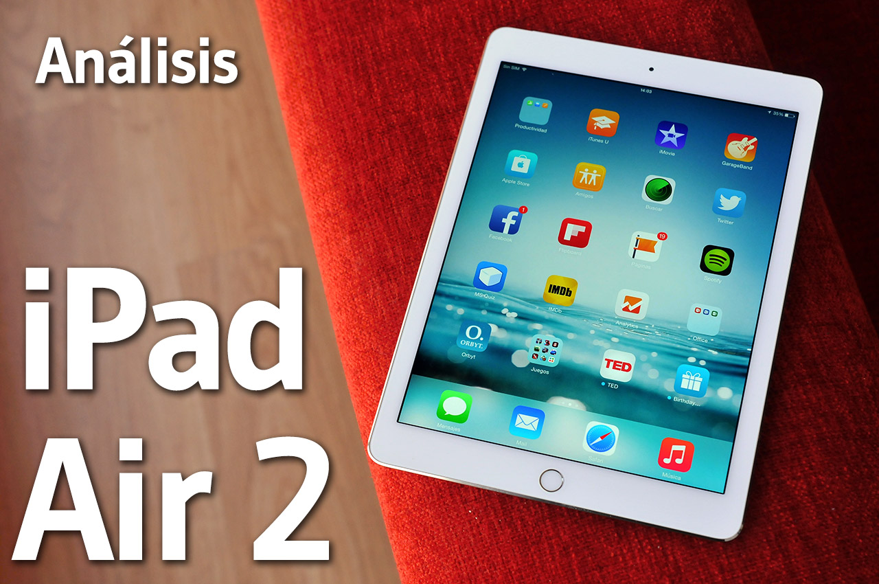 Apple iPad Air 2 - Analisis